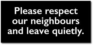 respect our neighbours notice